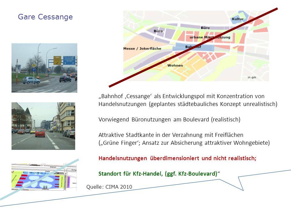 """Gare Cessange """"Bahnhof 'Cessange' als Entwicklungspol mit Konzentration von Handelsnutzungen (geplantes städtebauliches Konzept unrealistisch)"""