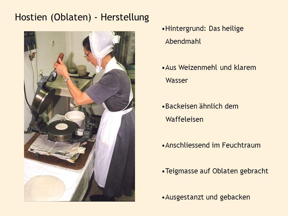 Hostien (Oblaten) - Herstellung
