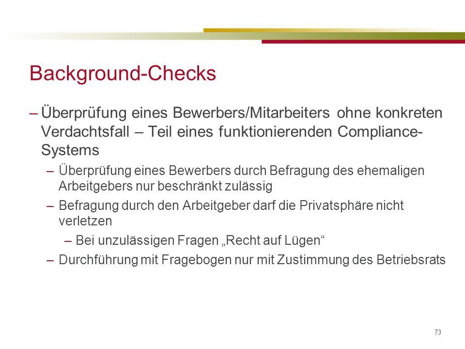 Background-Checks Überprüfung eines Bewerbers/Mitarbeiters ohne konkreten Verdachtsfall – Teil eines funktionierenden Compliance-Systems.