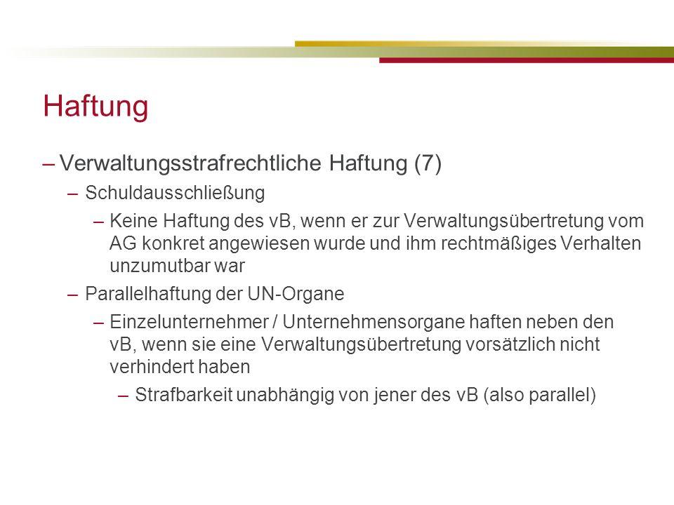 Haftung Verwaltungsstrafrechtliche Haftung (7) Schuldausschließung