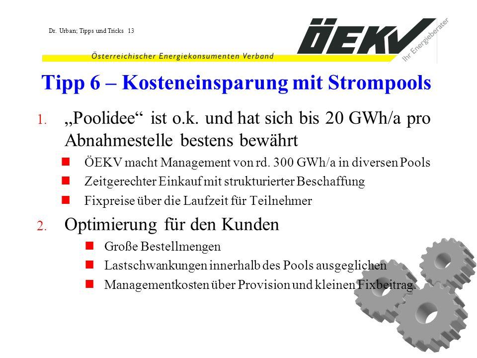 Tipp 6 – Kosteneinsparung mit Strompools