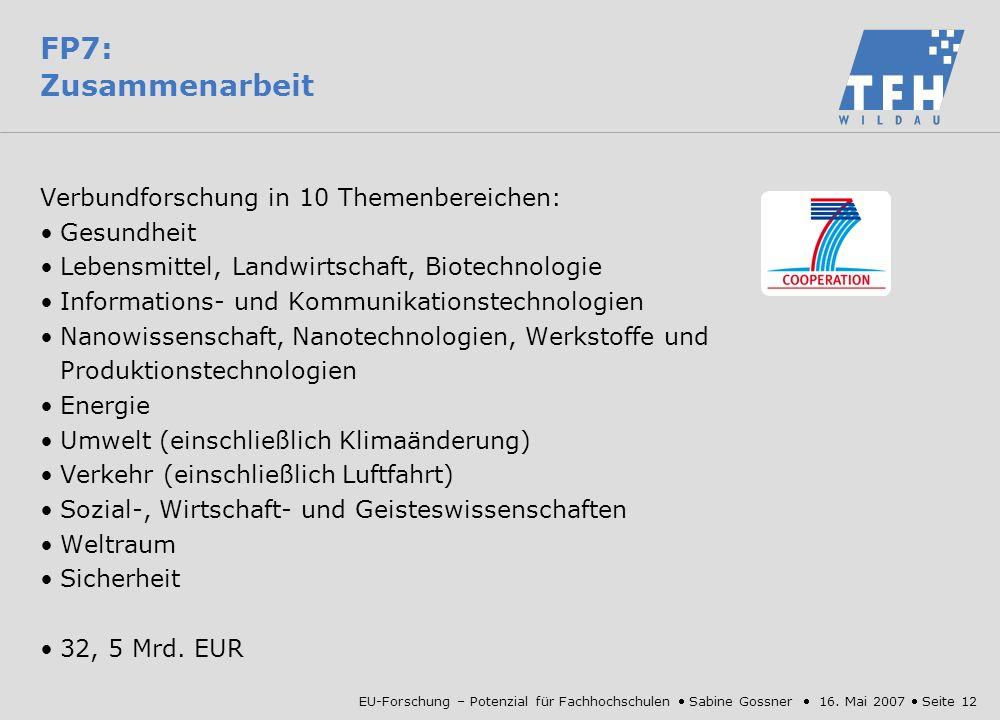 FP7: Zusammenarbeit Verbundforschung in 10 Themenbereichen: Gesundheit