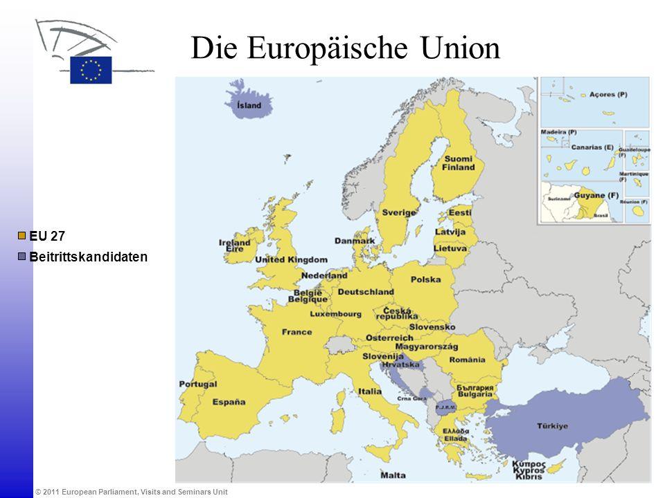 Die Europäische Union EU 27 Beitrittskandidaten