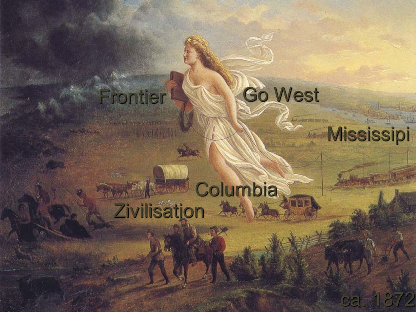 Go West Frontier Mississipi Columbia Zivilisation ca. 1872