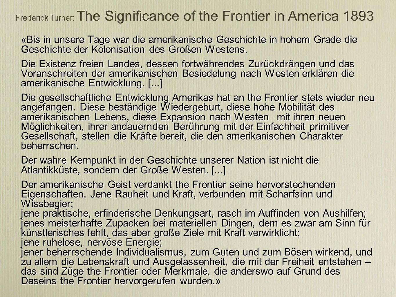 Frederick Turner: The Significance of the Frontier in America 1893