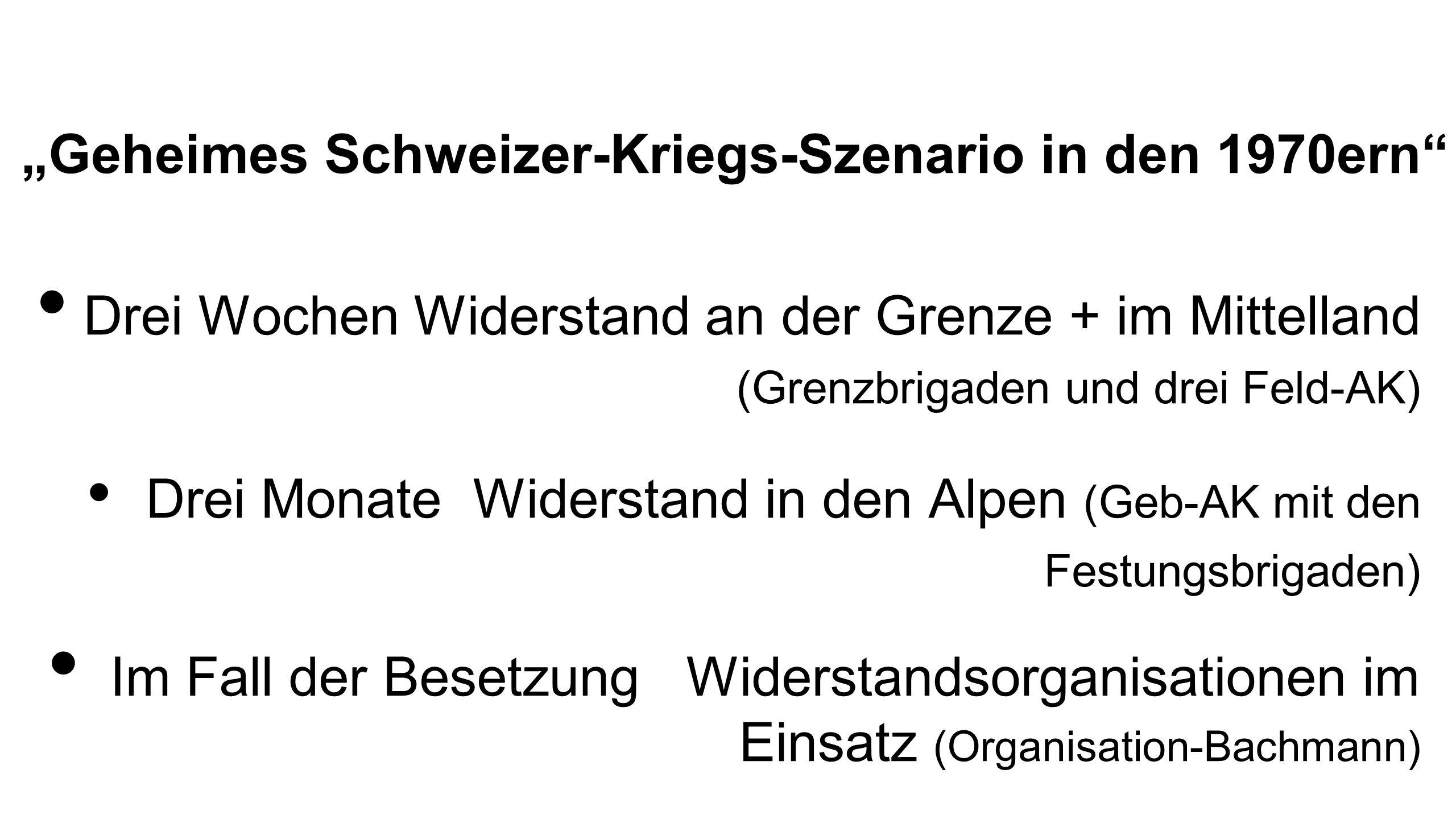 """""""Geheimes Schweizer-Kriegs-Szenario in den 1970ern"""