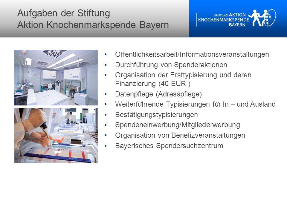 Aufgaben der Stiftung Aktion Knochenmarkspende Bayern