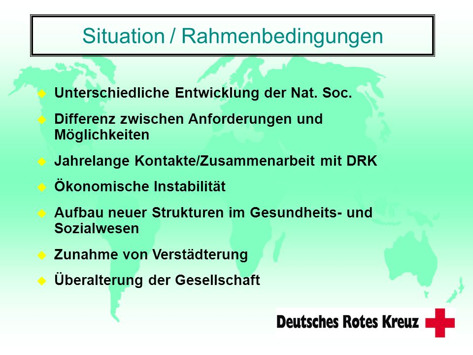 Situation / Rahmenbedingungen