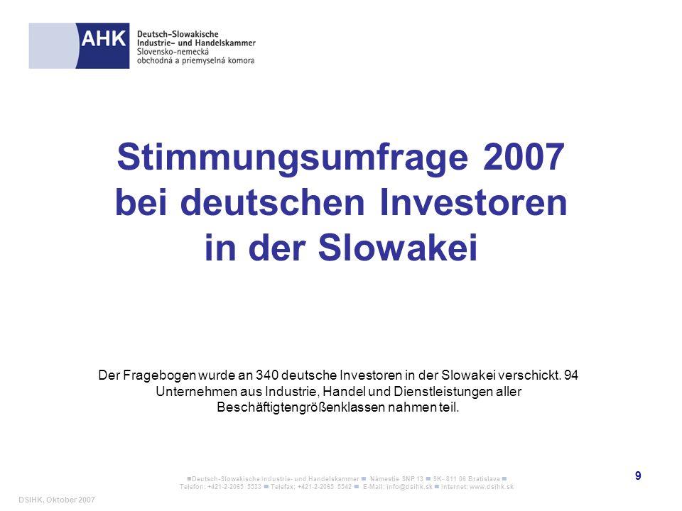 Stimmungsumfrage 2007 bei deutschen Investoren in der Slowakei