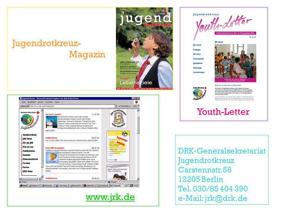 Jugendrotkreuz- Magazin Youth-Letter www.jrk.de DRK-Generalsekretariat