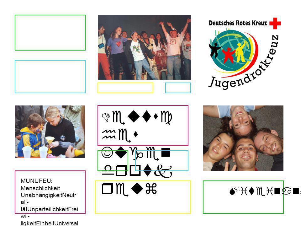 Deutsches Jugendrotkreuz Füreinander MUNUFEU: Menschlichkeit