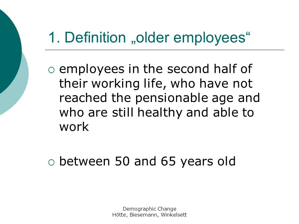 "1. Definition ""older employees"