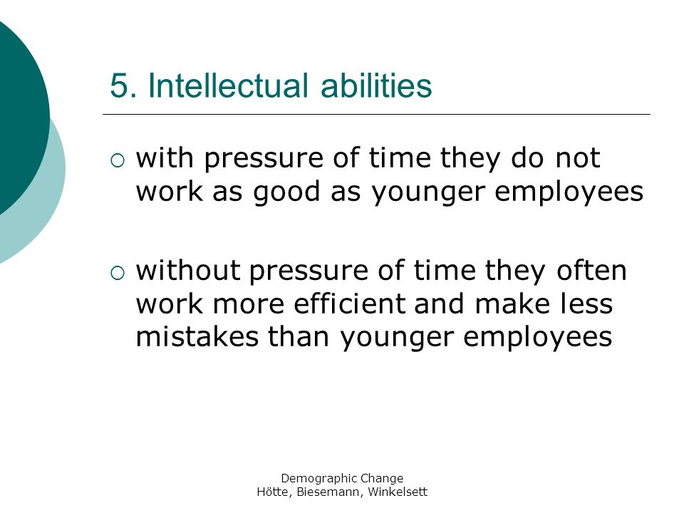 5. Intellectual abilities