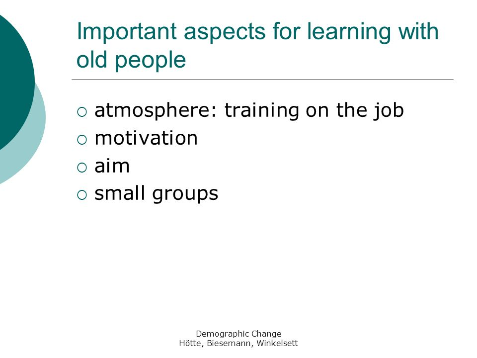 Important aspects for learning with old people