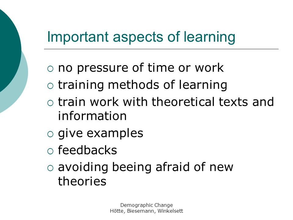 Important aspects of learning