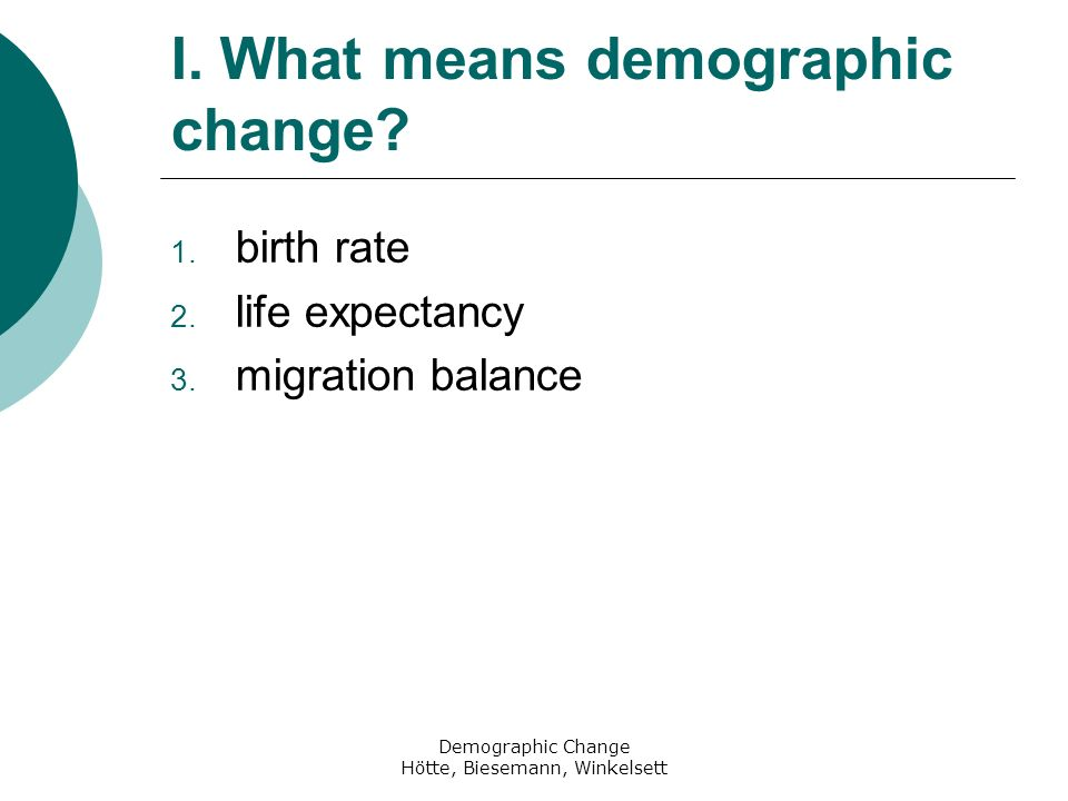 I. What means demographic change