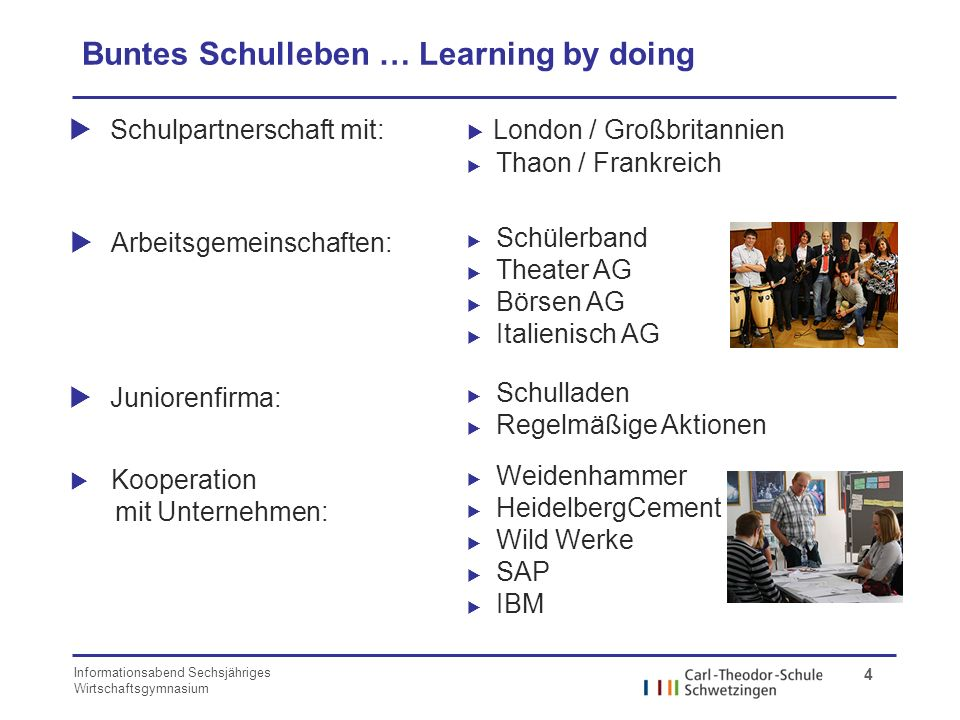 Buntes Schulleben … Learning by doing