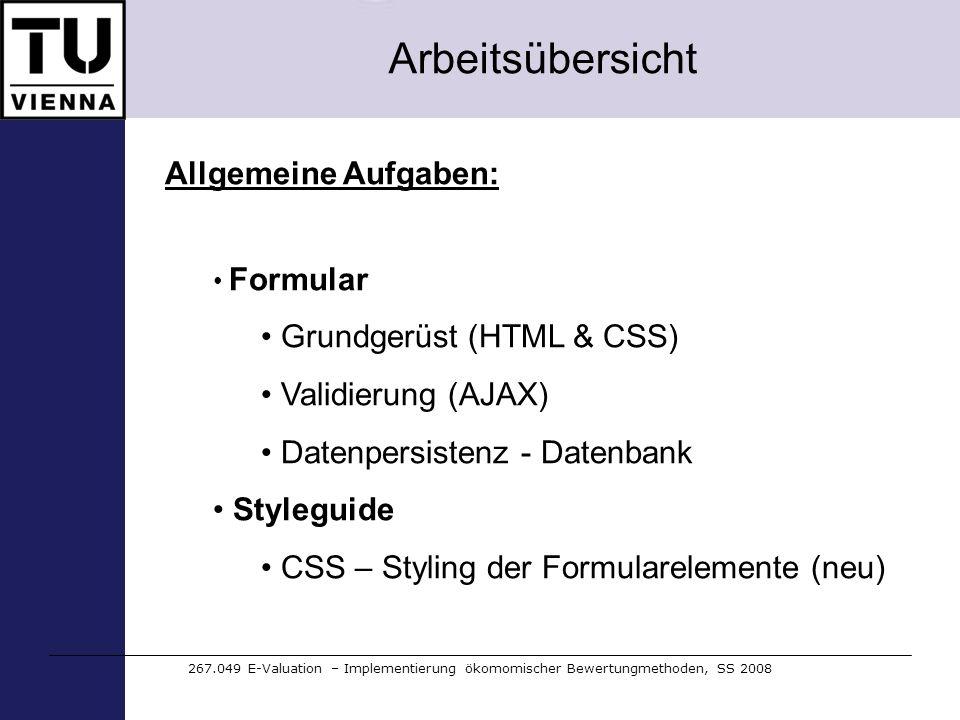 Arbeitsübersicht Allgemeine Aufgaben: Grundgerüst (HTML & CSS)