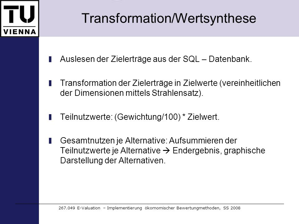 Transformation/Wertsynthese