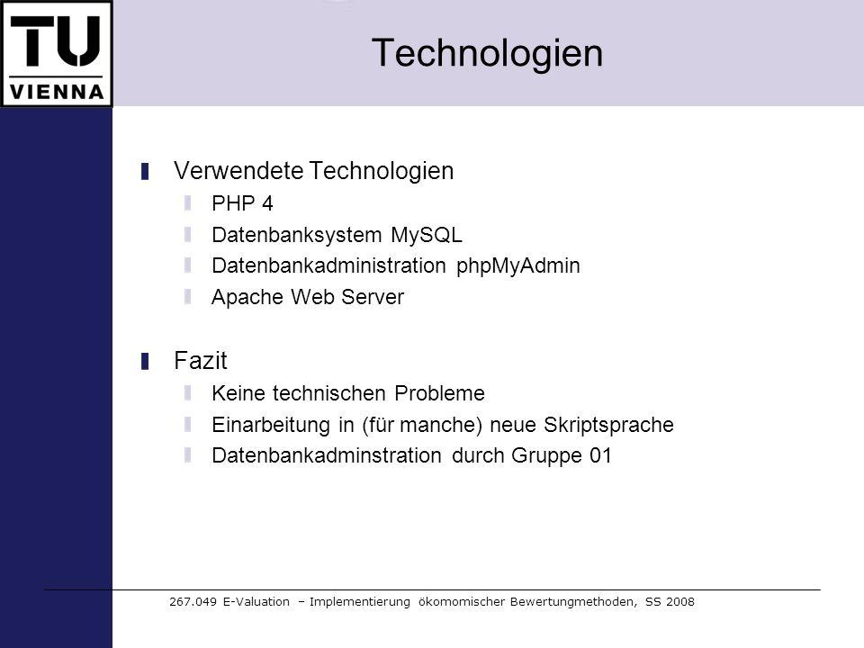 Technologien Verwendete Technologien Fazit PHP 4 Datenbanksystem MySQL