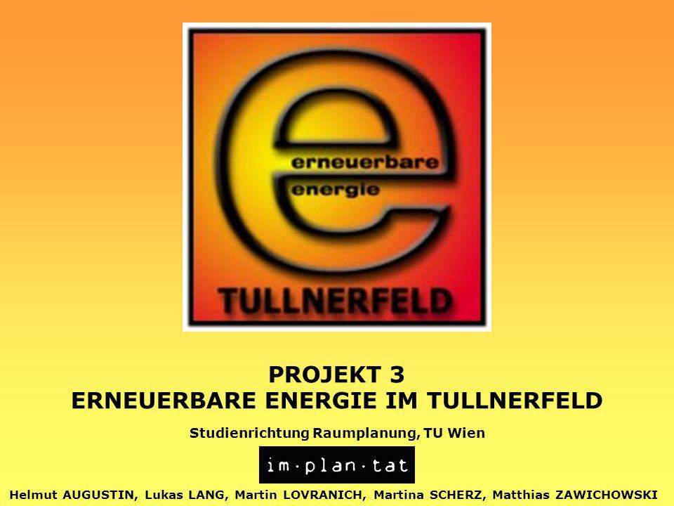 ERNEUERBARE ENERGIE IM TULLNERFELD