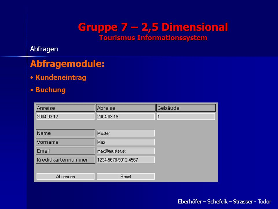 Gruppe 7 – 2,5 Dimensional Tourismus Informationssystem