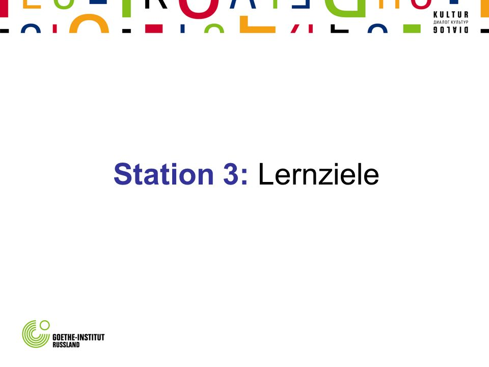 Station 3: Lernziele