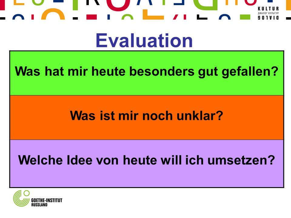 Evaluation Was hat mir heute besonders gut gefallen
