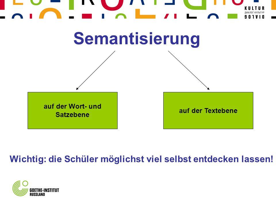 Semantisierung auf der Wort- und. Satzebene. auf der Textebene.