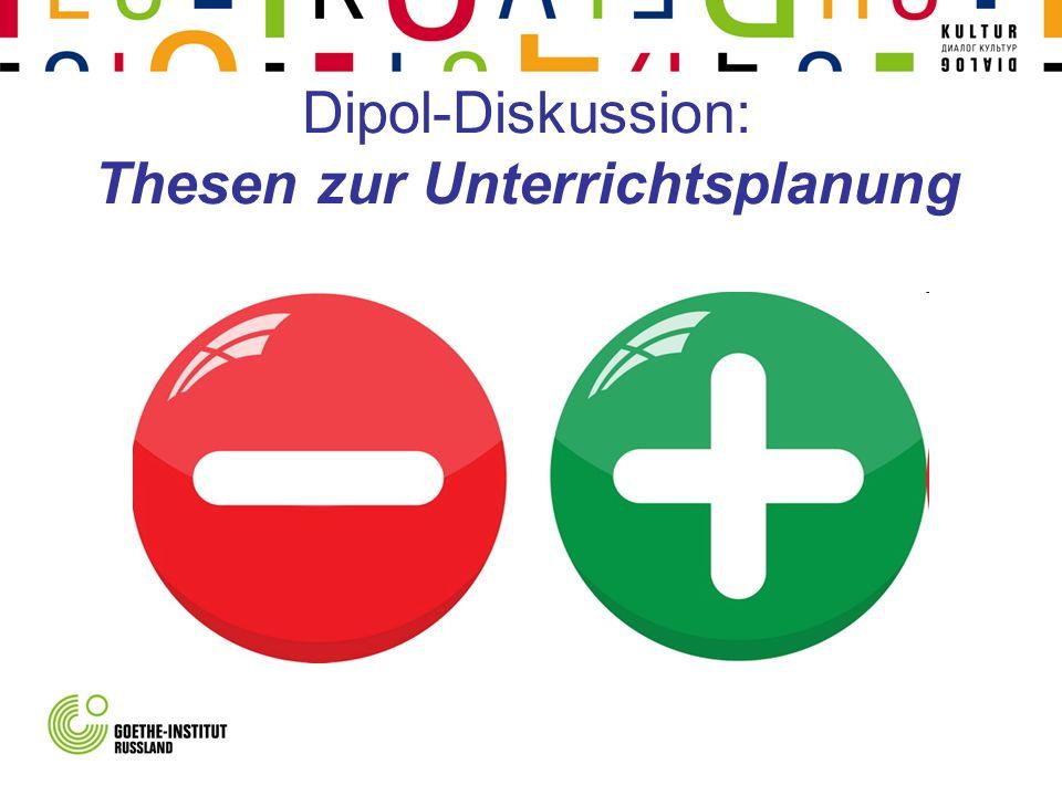 Dipol-Diskussion: Thesen zur Unterrichtsplanung
