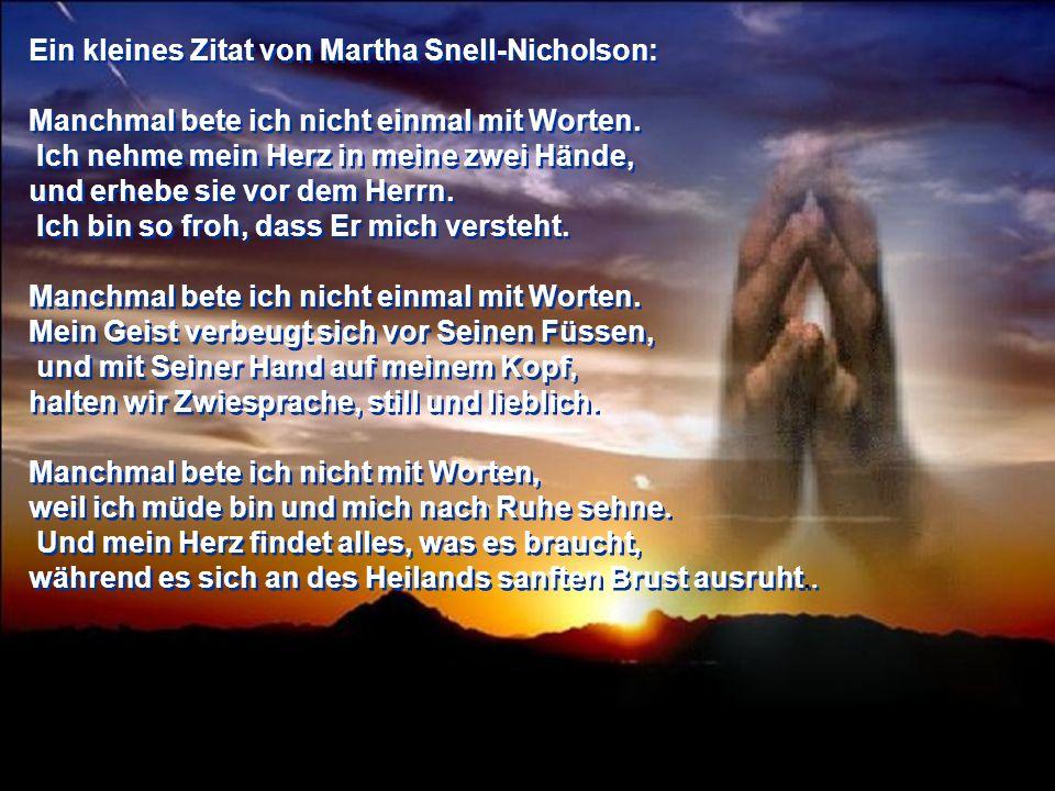 Ein kleines Zitat von Martha Snell-Nicholson: