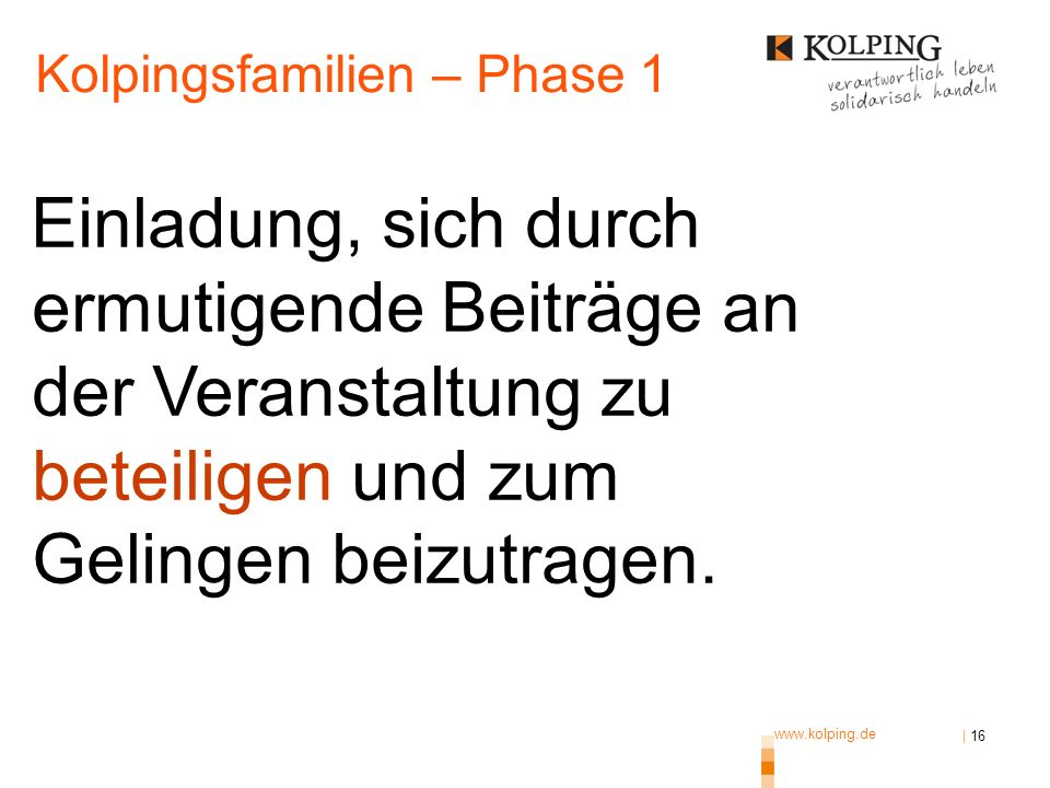 Kolpingsfamilien – Phase 1
