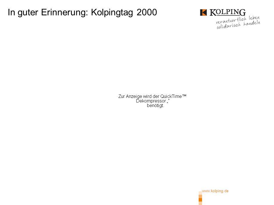 In guter Erinnerung: Kolpingtag 2000