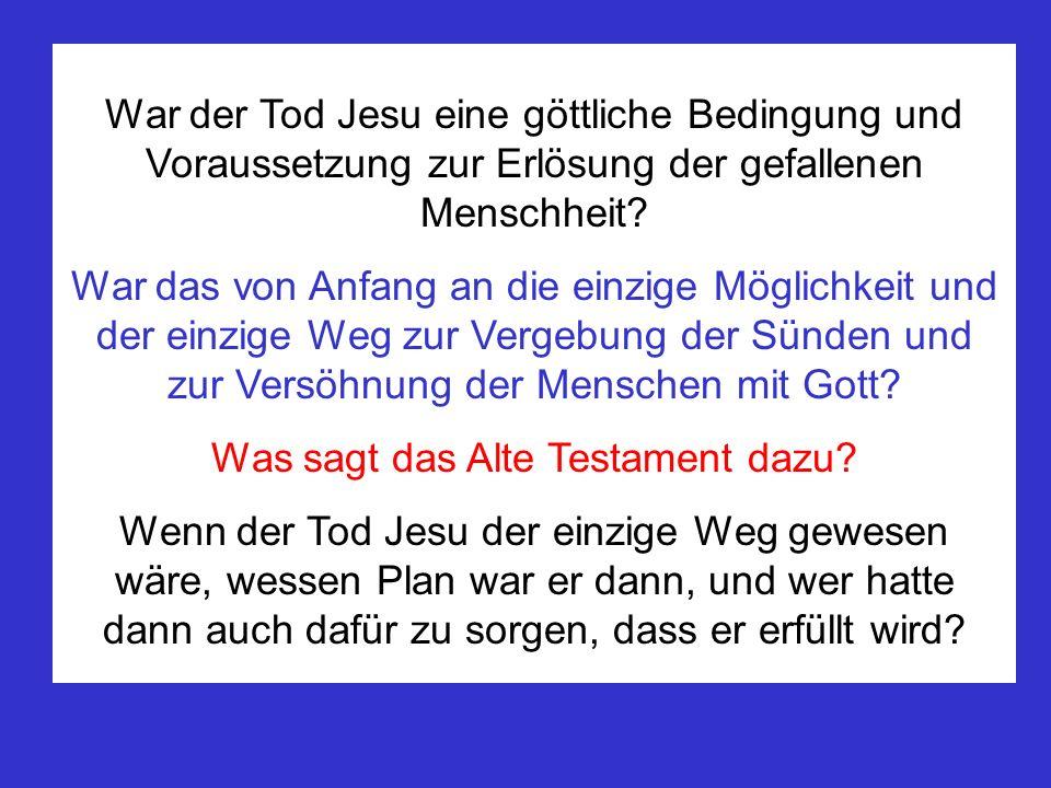 Was sagt das Alte Testament dazu