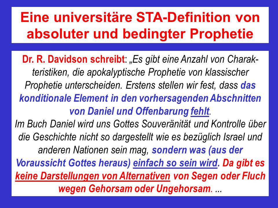 Eine universitäre STA-Definition von absoluter und bedingter Prophetie