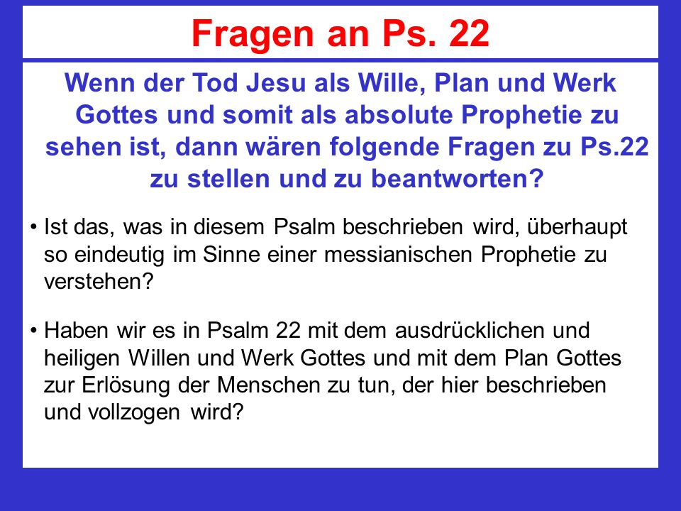 Fragen an Ps. 22
