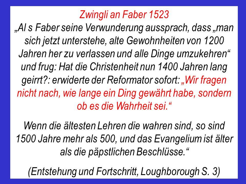(Entstehung und Fortschritt, Loughborough S. 3)