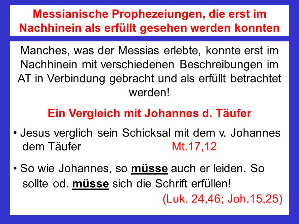 Ein Vergleich mit Johannes d. Täufer