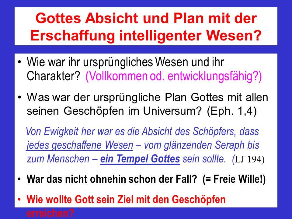 Gottes Absicht und Plan mit der Erschaffung intelligenter Wesen