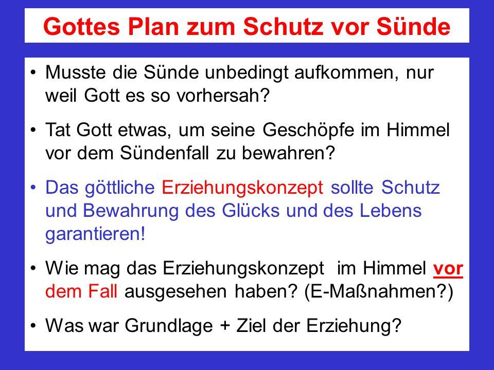 Gottes Plan zum Schutz vor Sünde