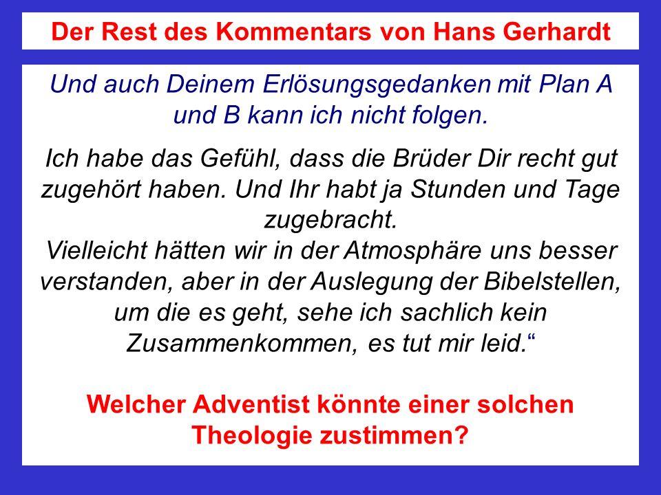 Der Rest des Kommentars von Hans Gerhardt