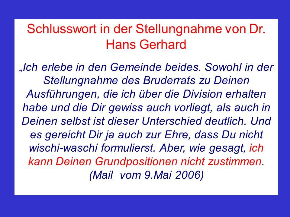 Schlusswort in der Stellungnahme von Dr. Hans Gerhard