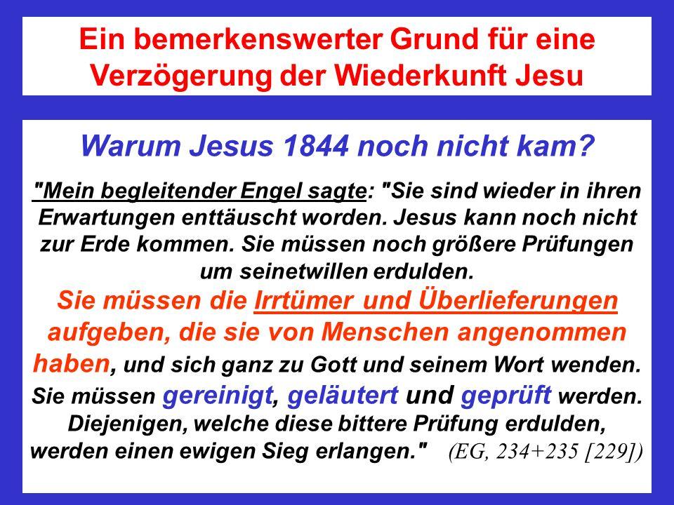 Ein bemerkenswerter Grund für eine Verzögerung der Wiederkunft Jesu