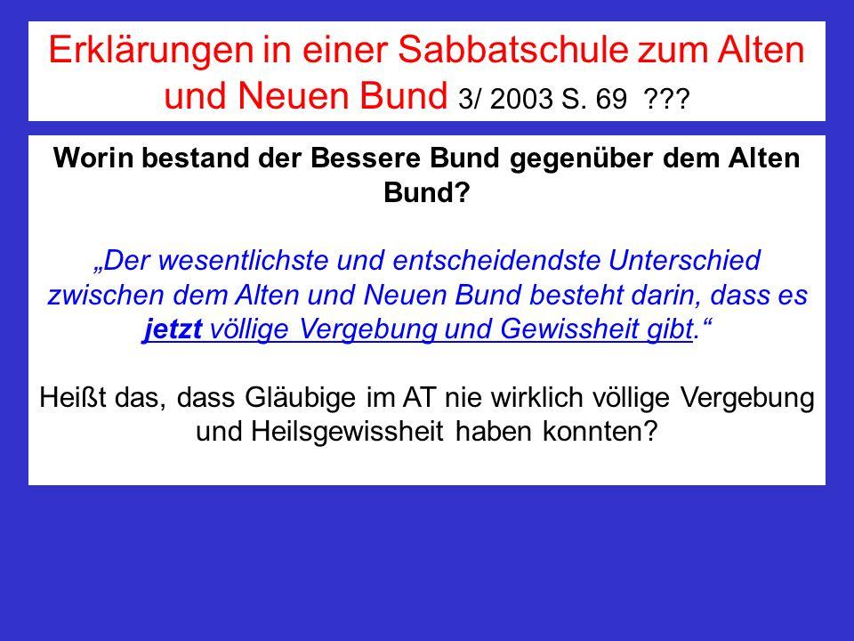 Worin bestand der Bessere Bund gegenüber dem Alten Bund