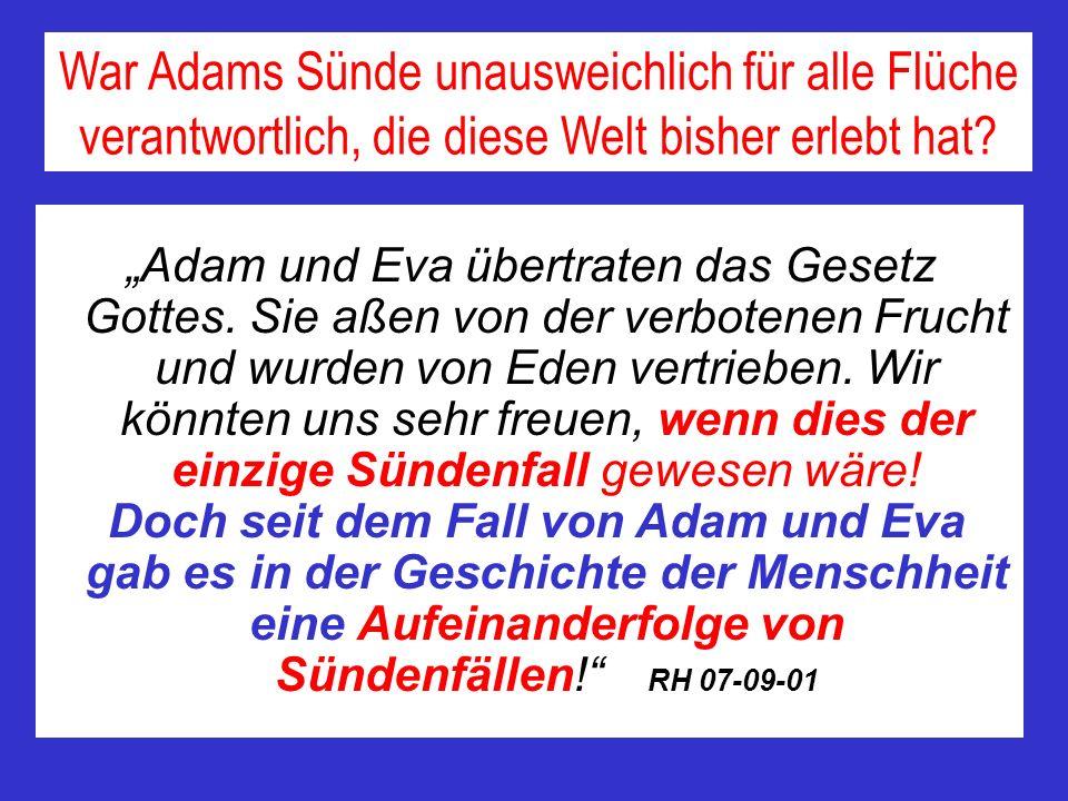 War Adams Sünde unausweichlich für alle Flüche verantwortlich, die diese Welt bisher erlebt hat