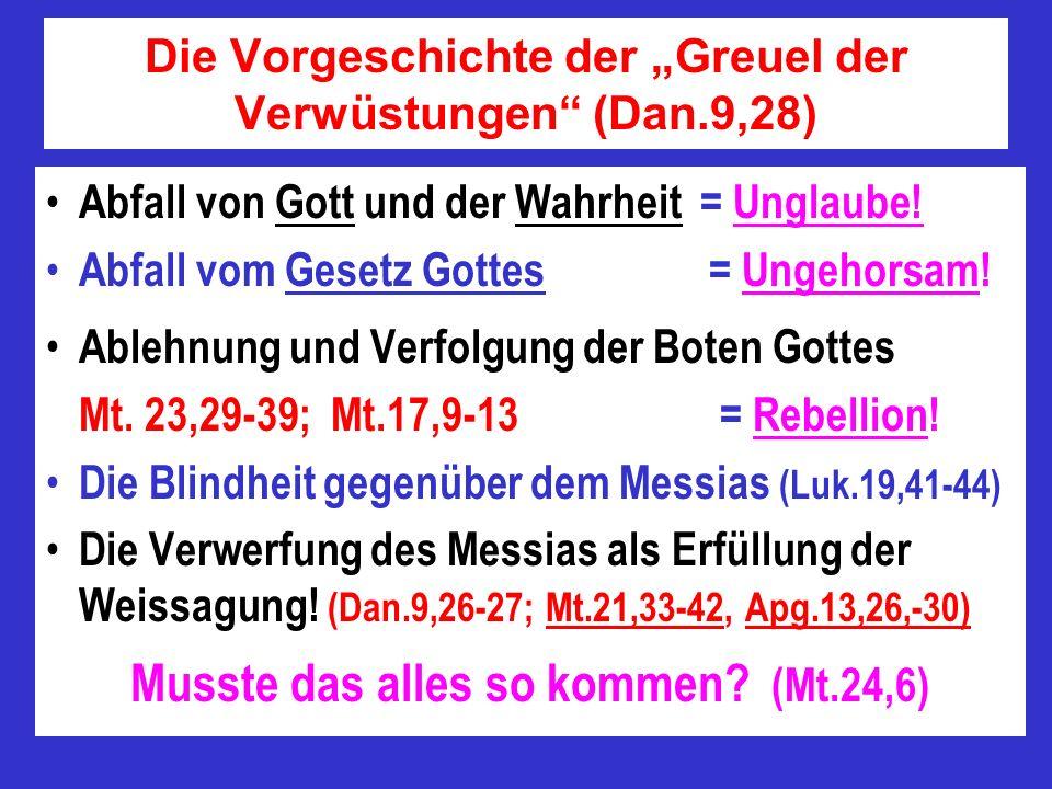 """Die Vorgeschichte der """"Greuel der Verwüstungen (Dan.9,28)"""