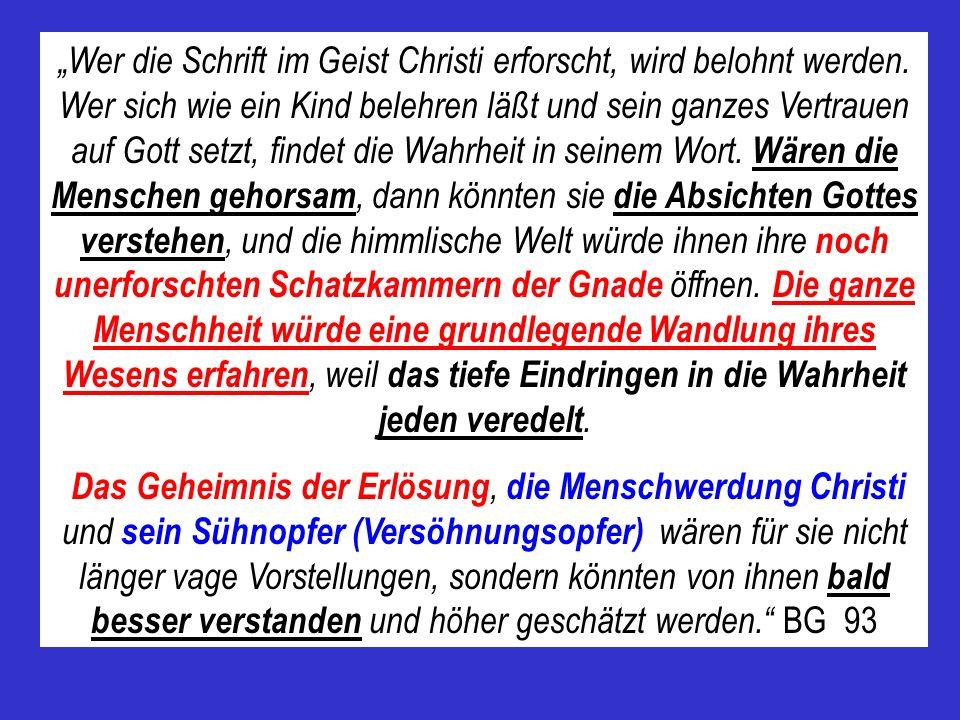 """""""Wer die Schrift im Geist Christi erforscht, wird belohnt werden"""