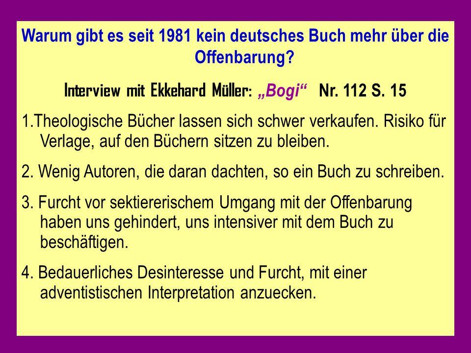 Warum gibt es seit 1981 kein deutsches Buch mehr über die Offenbarung