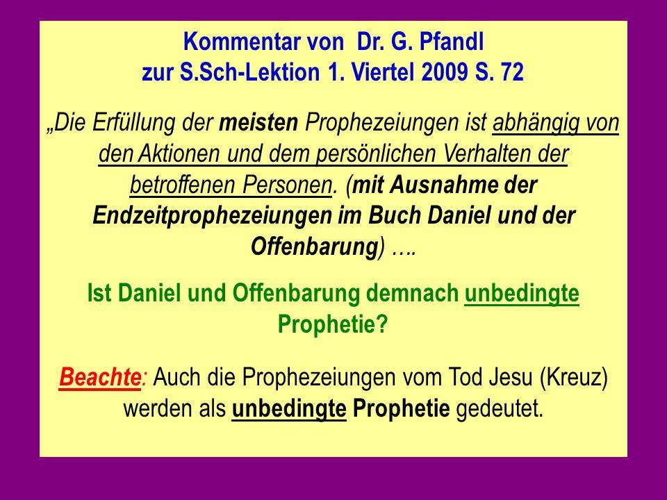 Kommentar von Dr. G. Pfandl zur S.Sch-Lektion 1. Viertel 2009 S. 72