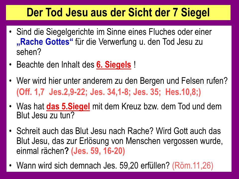 Der Tod Jesu aus der Sicht der 7 Siegel